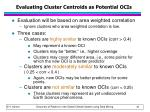 evaluating cluster centroids as potential ocis