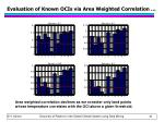 evaluation of known ocis via area weighted correlation1