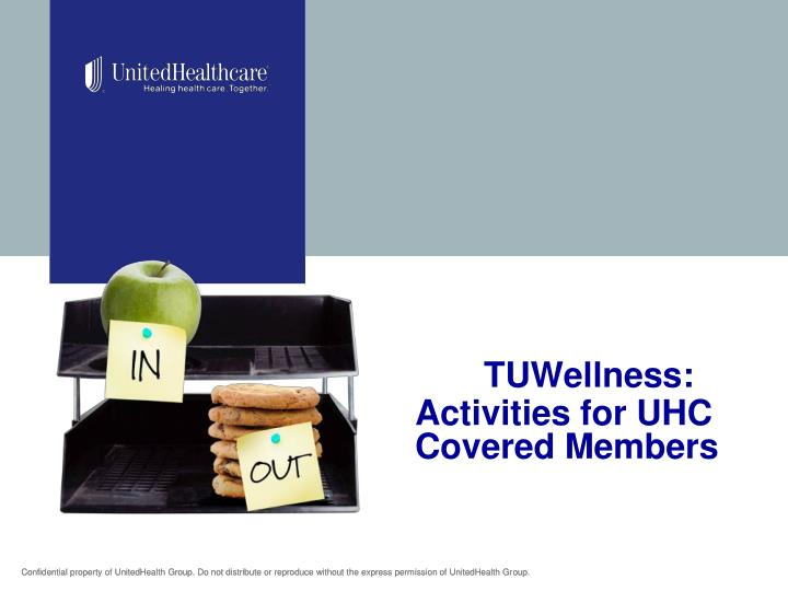 tuwellness activities for uhc covered members n.