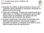 5 1 condiciones para cr ditos de exportaci n