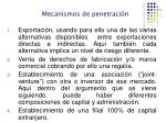 mecanismos de penetraci n