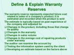 define explain warranty reserves