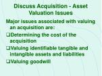 discuss acquisition asset valuation issues