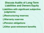 discuss audits of long term liabilities and owners equity