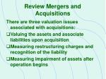 review mergers and acquisitions