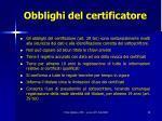 obblighi del certificatore