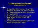 trasmissione documentale casi particolari per la pa1