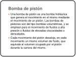 bomba de pist n