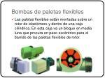 bombas de paletas flexibles