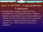 art 2 l 443 1985 legge quadro per l artigianato