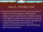 art 6 l 3 5 1982 n 203