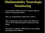 multimodality neurologic monitoring