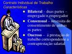contrato individual de trabalho caracter sticas
