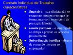 contrato individual de trabalho caracter sticas1