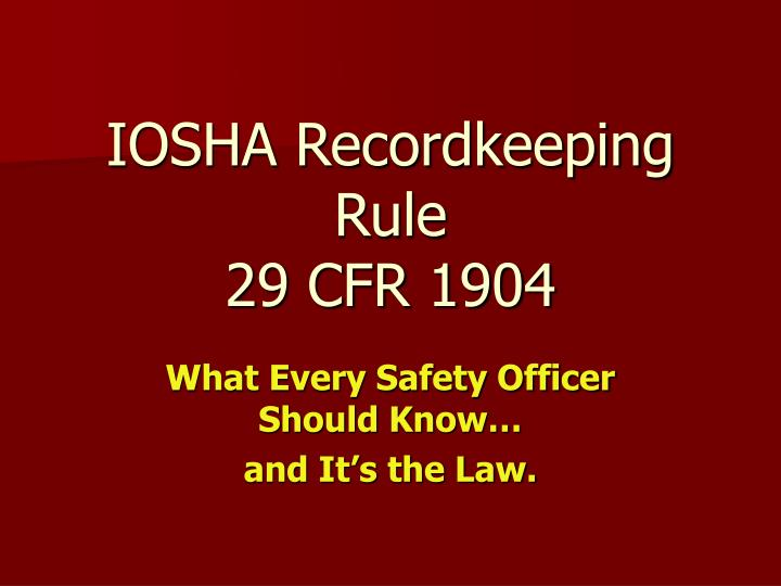 iosha recordkeeping rule 29 cfr 1904 n.