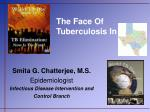the face of tuberculosis in