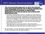 gsfc advisory recommendation