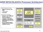 adsp bf535 blackfin processor architecture