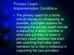 primary coach implementation conditions4
