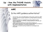 up how the fasab assists with implementation3