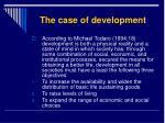 the case of development