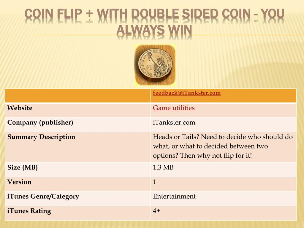 coin flip with double sided coin you always win l.