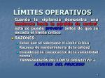 l mites operativos