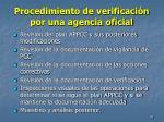procedimiento de verificaci n por una agencia oficial