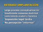 retraso implantaci n