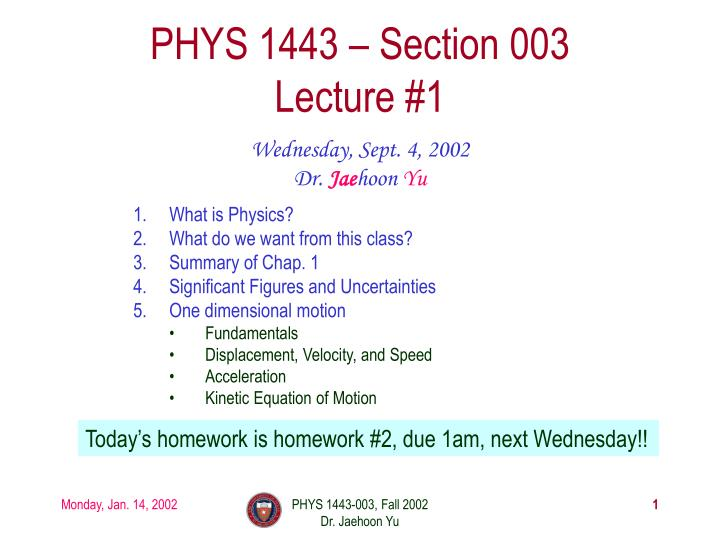 phys 1443 section 003 lecture 1 n.