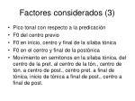 factores considerados 3