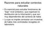 razones para estudiar contextos naturales
