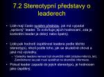 7 2 stereotypn p edstavy o leaderech