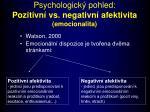 psychologick pohled pozitivn vs negativn afektivita emocionalita