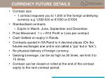 currency future details
