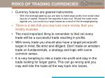 risks of trading currencies