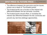 spot price vs future price