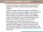 what is a currency future