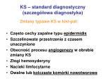 ks standard diagnostyczny szczeg owa diagnostyka