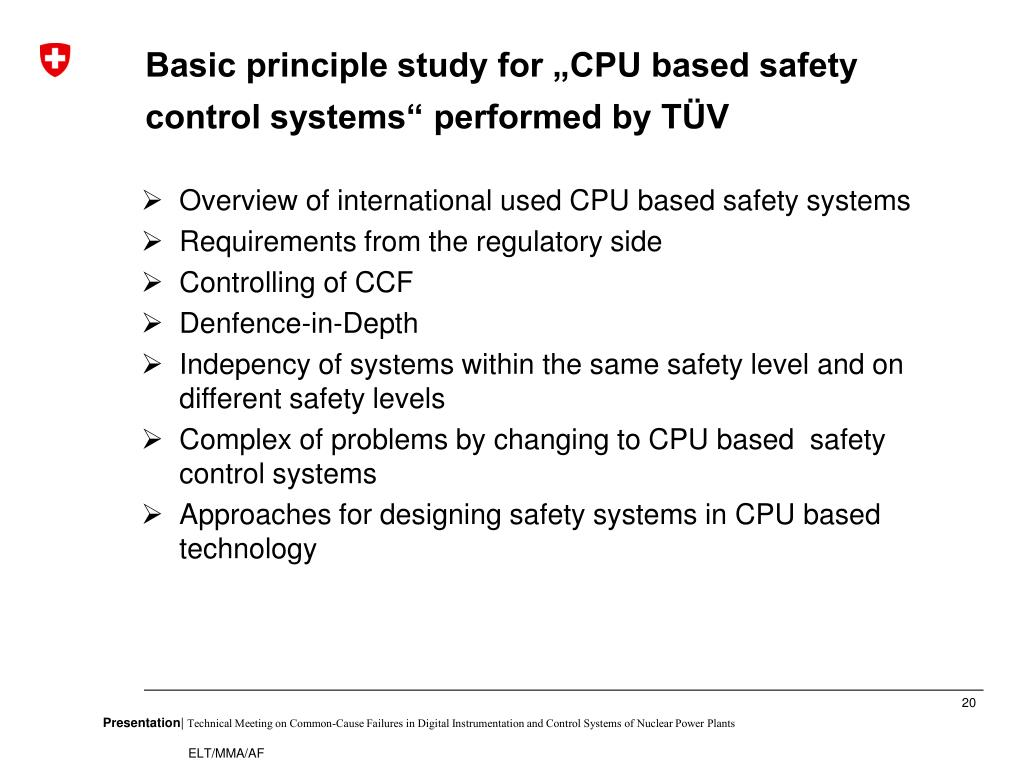 "Basic principle study for ""CPU based safety control systems"" performed by TÜV"