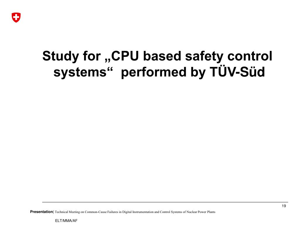 "Study for ""CPU based safety control systems""  performed by TÜV-Süd"