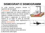 sismografi e sismogrammi