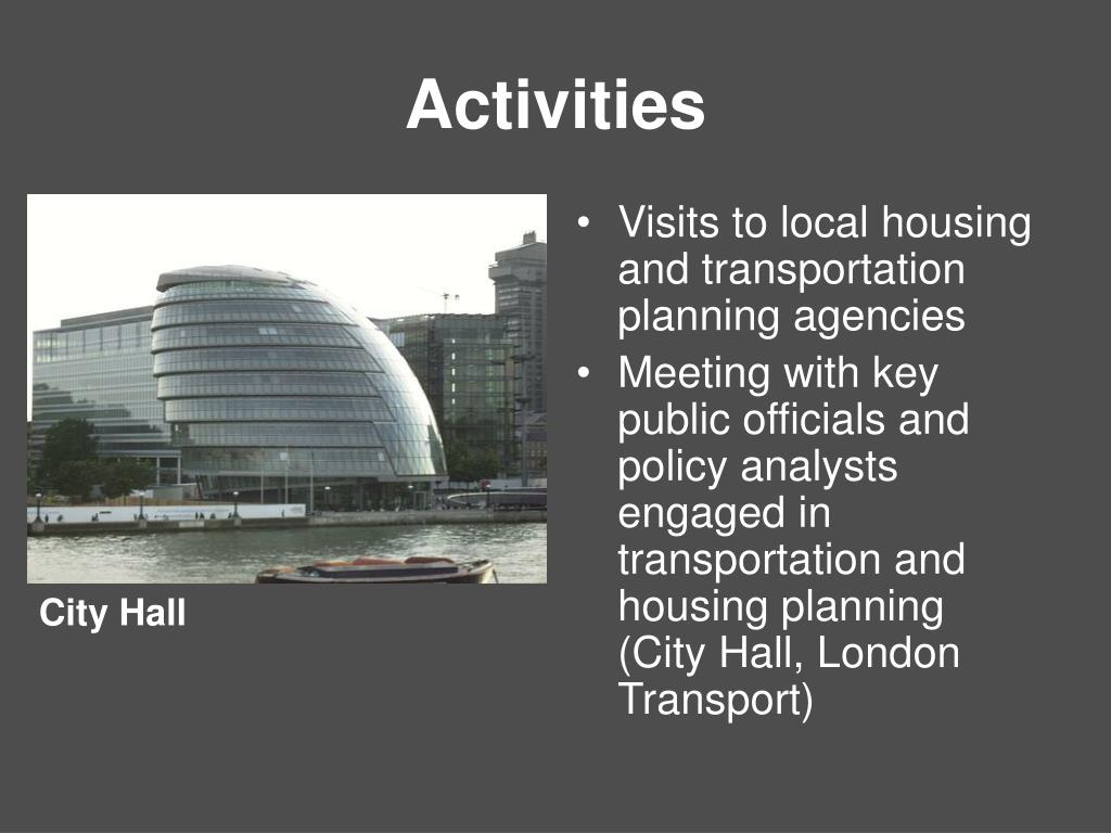 Visits to local housing and transportation planning agencies