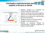 estrategias organizacionales para mejorar el servicio al cliente