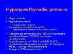 hyperparathyro die primaire