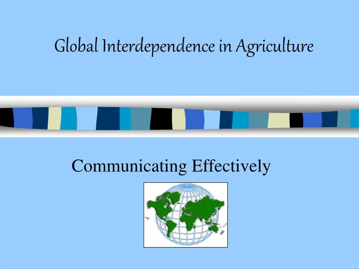 global interdependence in agriculture n.