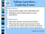 talking agriculture exploring frames