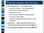 what the listener did not hear