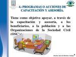 4 programas o acciones de capacitaci n y asesor a