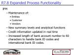 r7 8 expanded process functionality3
